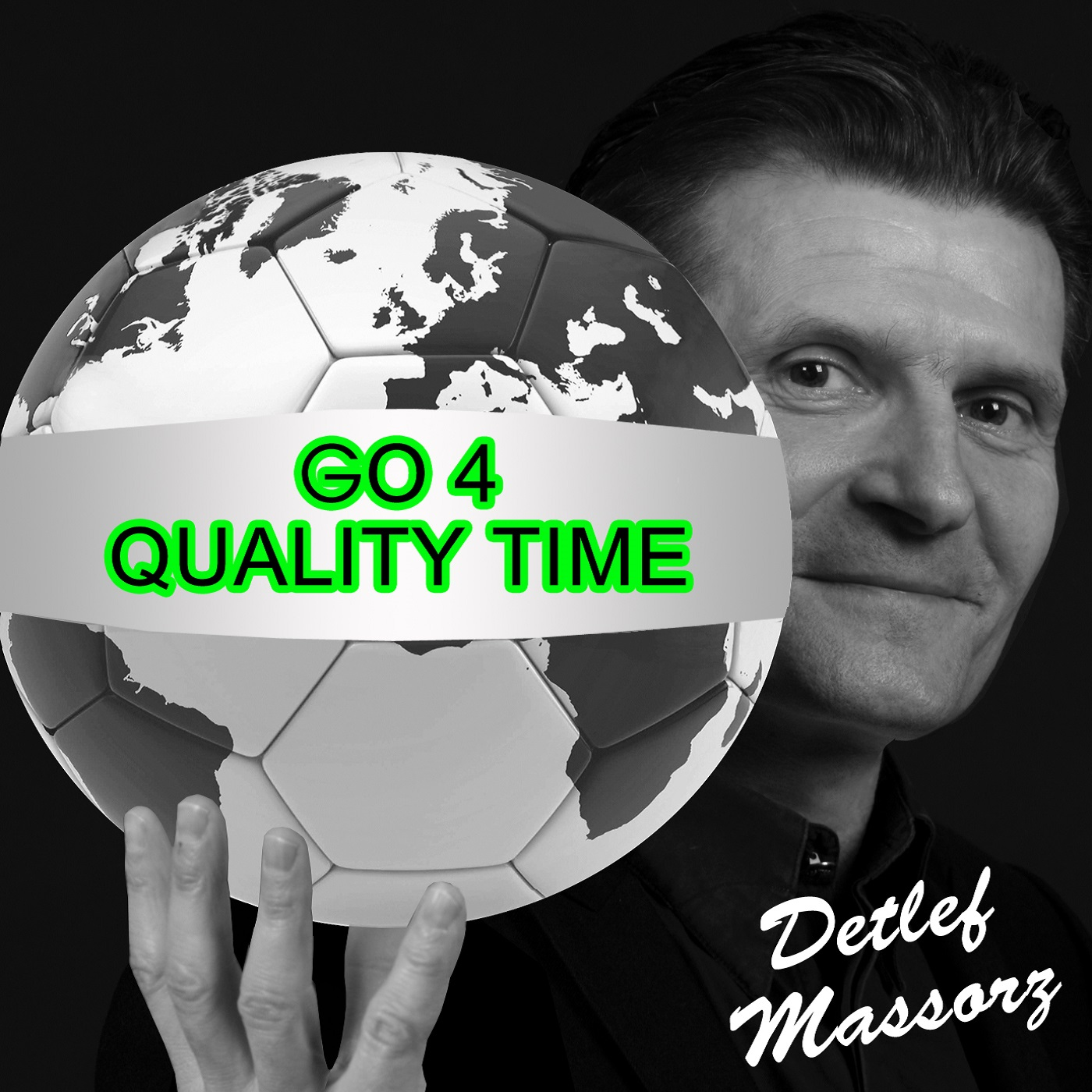 Go4QualityTime! Internationale Freundschaften, Fußball, Life Stories, Life Balance